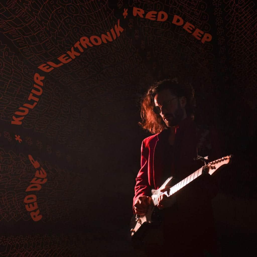 Red Deep - Kultur Elektronik